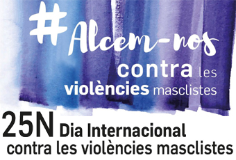 Alcem-nos contra les violències masclistes