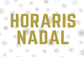 Horaris Nadal