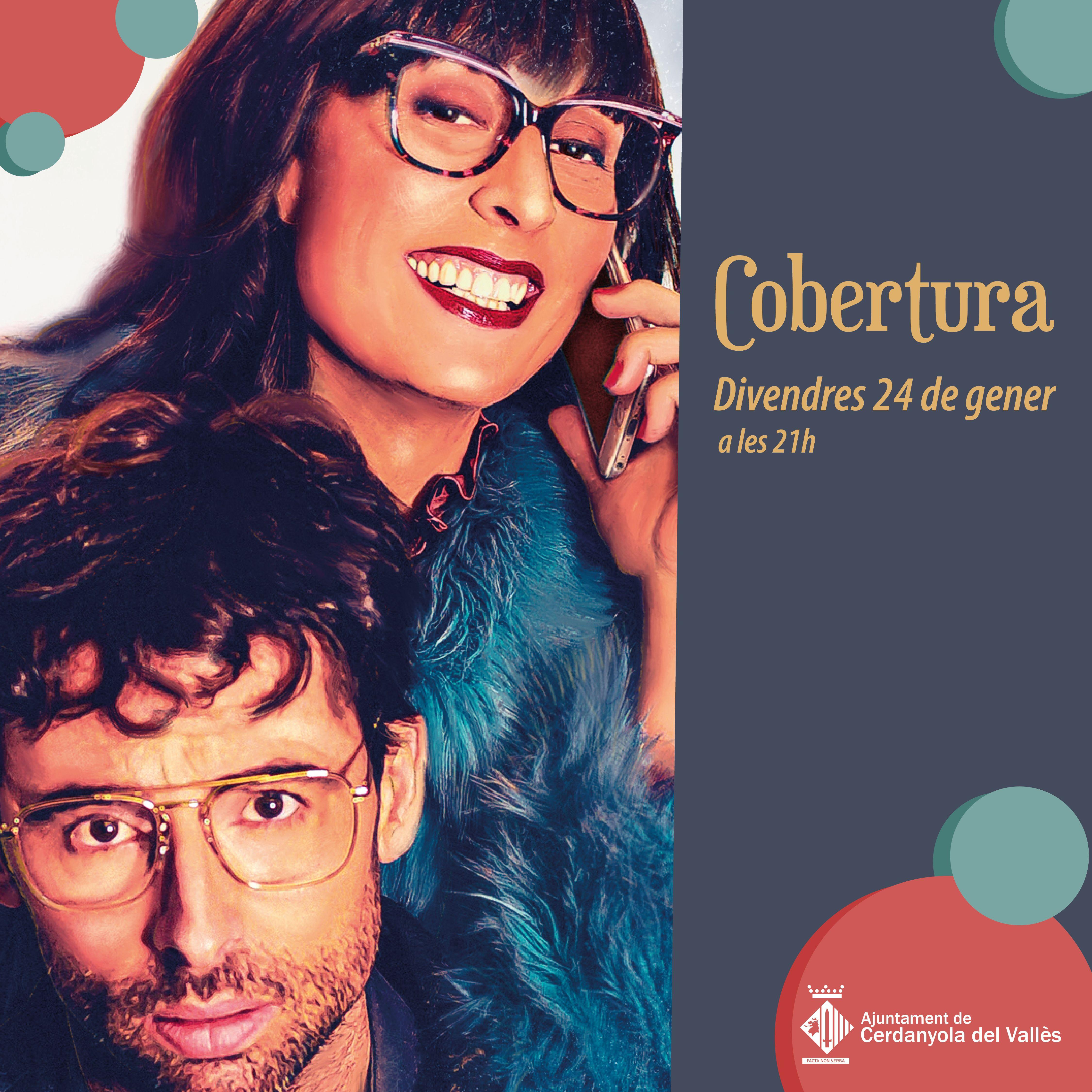 Imatge promocional de l'obra Cobertura
