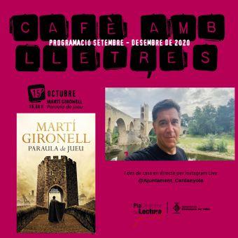 Cafè amb lletres amb Martí Gironell