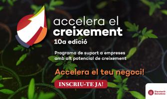 Imatge de la 10a edició del programa Accelera el Creixement