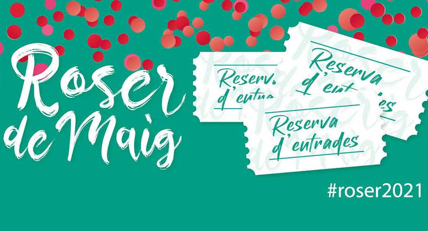 Imatge reserva entrades Festa Major del Roser de maig 2021