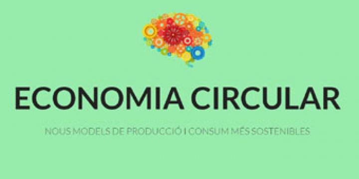 Programa de Generació d'Idees 'Economia Circular, nous models de producció i consum més sostenibles'