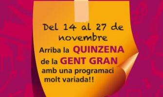 La Quinzena de la Gent Gran se celebrarà entre el 14 i el 26 de novembre